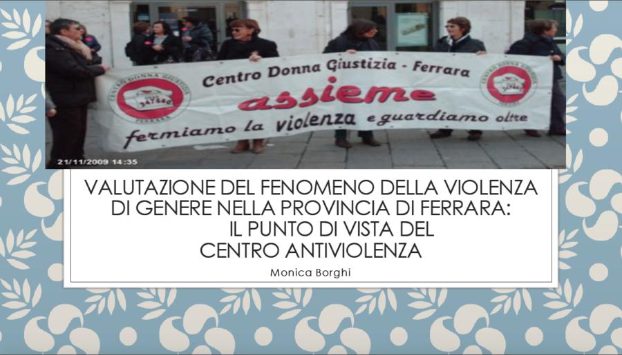 Valutazione del fenomeno della violenza di genere nella provincia di Ferrara. Alcuni dati a confronto