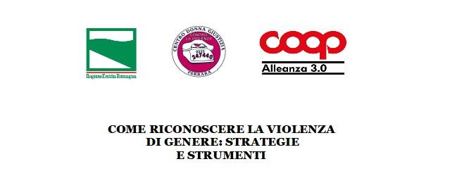 """""""""""Come riconoscere la violenza di genere: strategie e strumenti"""""""" – incontro di formazione in Coop Alleanza 3.0"""